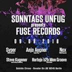 Suicide Circus Berlin Sonntags Unfug presents Fuse Records w/ Nox, Syper, Anja Augner