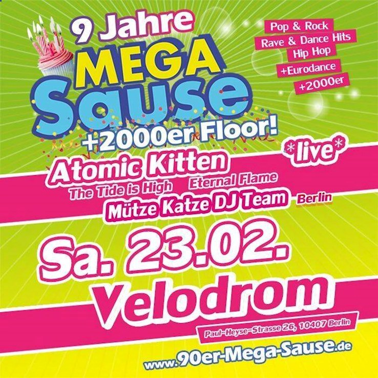 Velodrom 23.02.2019 Die Mega Sause mit den Atomic Kitten