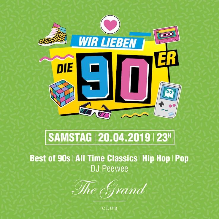 Grand 20.04.2019 Wir Lieben Die 90er