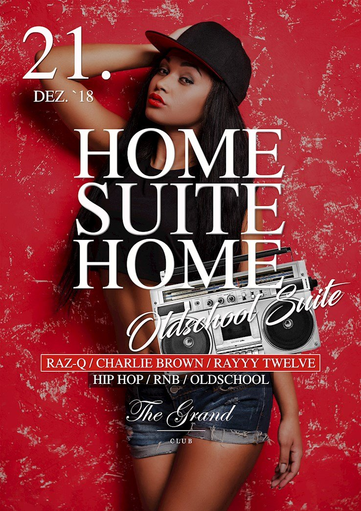The Grand 21.12.2018 Home Suite Home - Oldschool Suite