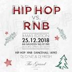 The Grand Berlin Hip Hop vs RnB I X - Mas Edition I Vorfeiertag