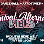 Huxley's Neue Welt Berlin Vibes Spezial - Carnival Edition