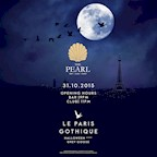 The Pearl Berlin Halloween Week: Amazing Saturday & Grey Goose pres.: Le Paris Gothique
