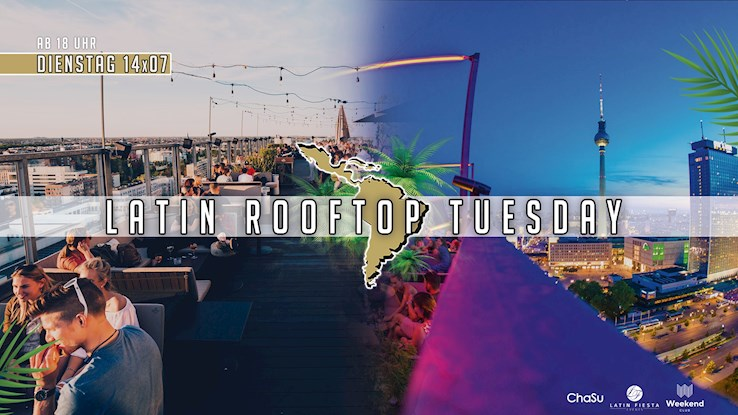Club Weekend 14.07.2020 Latin Rooftop Tuesday - Summer Opening