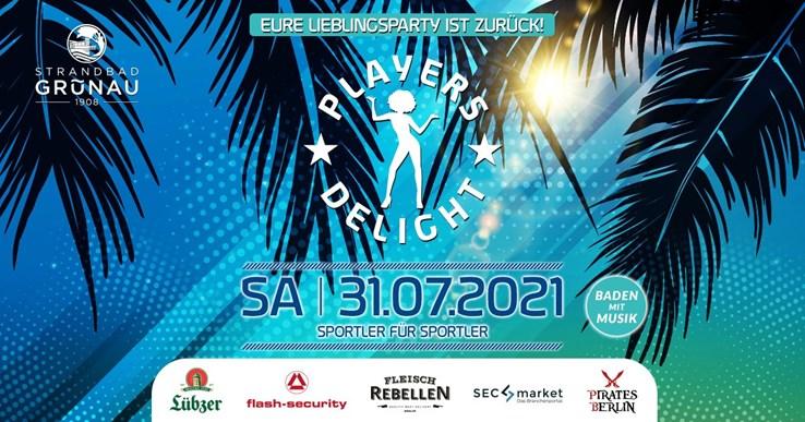 Strandbad Grünau 31.07.2021 Players Delight - Das Revival des Jahres - Baden mit Musik!