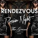 The Grand Berlin Rendezvous - Grand Russian Night