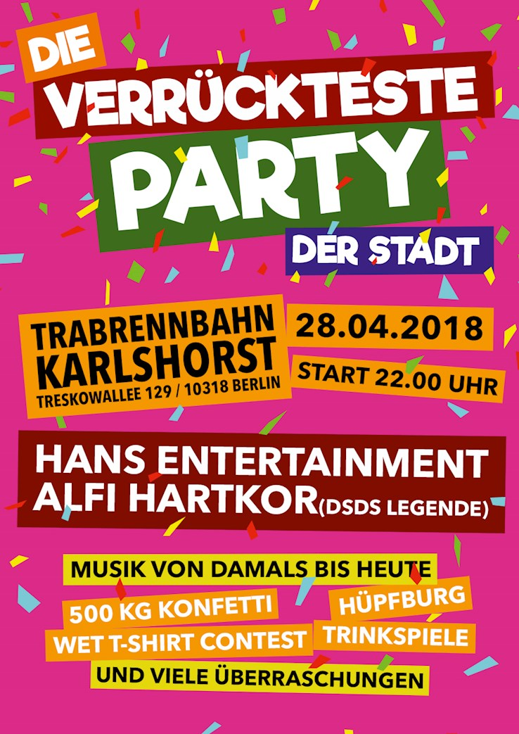 Trabrennbahn Karlshorst 28.04.2018 Die verrückteste Party der Stadt