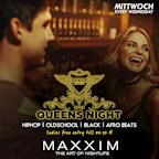 Maxxim Berlin Queens Night
