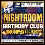 Traffic Berlin Traffic Nightroom - Birthday Club of Februar