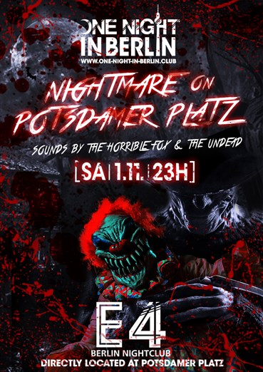 E4 Club Berlin 01.11.2014 One Night in Berlin - Nightmare on Potsdamer Platz