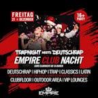 Empire Berlin Empire Club Nacht - Trap meets Deutschrap