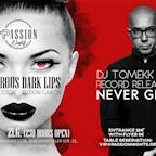 Maxxim Berlin Passion Nights - Dangerous Dark Lips & Dj Tomekk by JAM FM