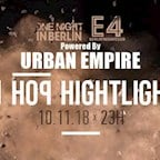 E4 Berlin One Night in Berlin / Hip Hop Highlights powered by Urban Empire
