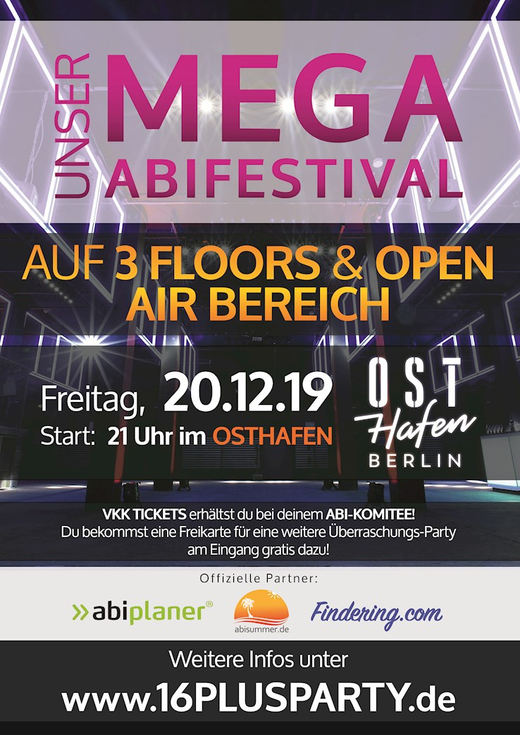 Osthafen 20.12.2019 Das Mega Abi Festival - auf 3 Floors - Day 1