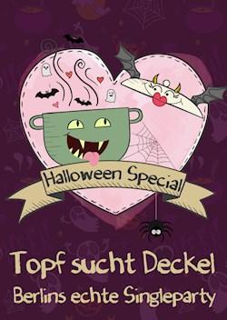 Pirates Berlin Topf sucht Deckel Halloween Singleparty