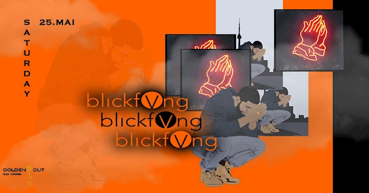 Golden Cut 25.05.2019 blickfVng 04 - Hip Hop, Deutschrap & Afro