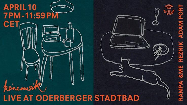 Hotel Oderberger 10.04.2020 United We Stream #Keinemusik at Stattbad Oderberger