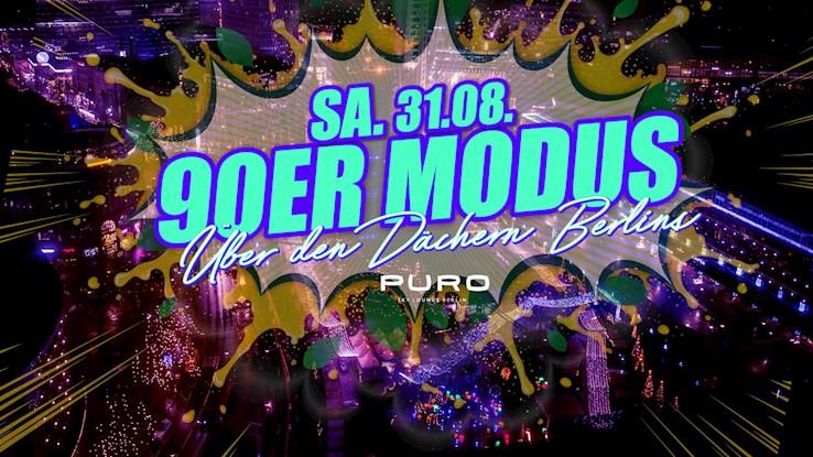 Puro 31.08.2019 90er Modus – Über den Dächern Berlins