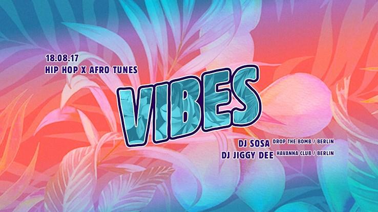 Musik & Frieden 18.08.2017 Vibes - Hip Hop, Dancehall & Afrobeats by Sosa & Jiggy Dee
