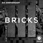 Bricks Berlin 3 Years Bricks - Open Bar till midnight
