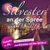 Spreespeicher Berlin Silvester an der Spree 2013/2014 - Universal Osthafen - All inklusive für 59€