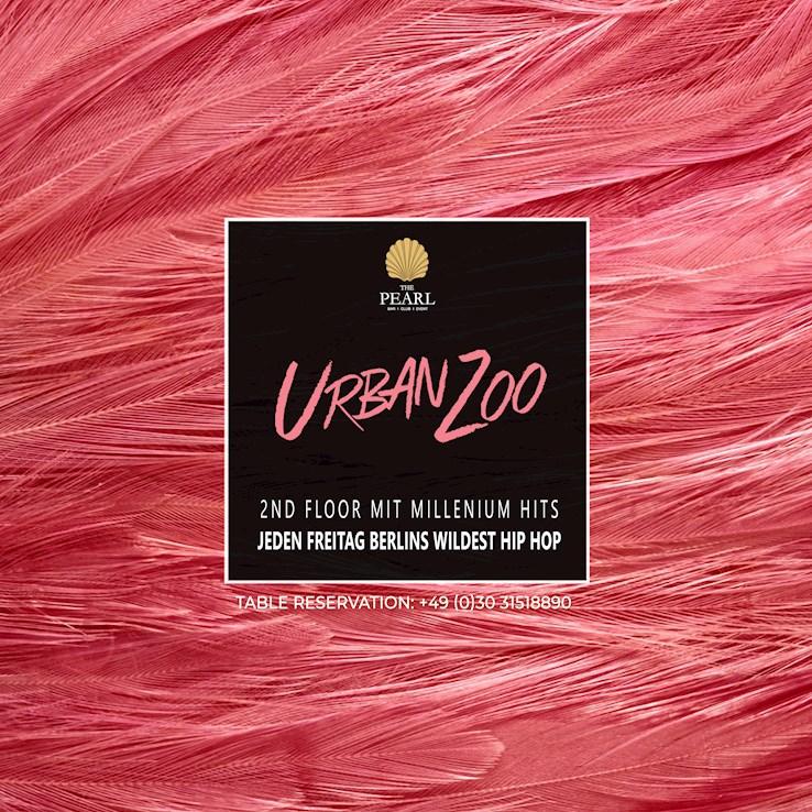 The Pearl 19.04.2019 Urban Zoo - nur Freitags Berlins wildest Hip Hop