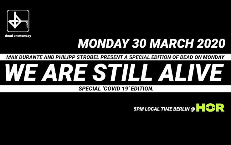 "Hör 30.03.2020 Dead On Monday Special: ""We Are Still Alive"""