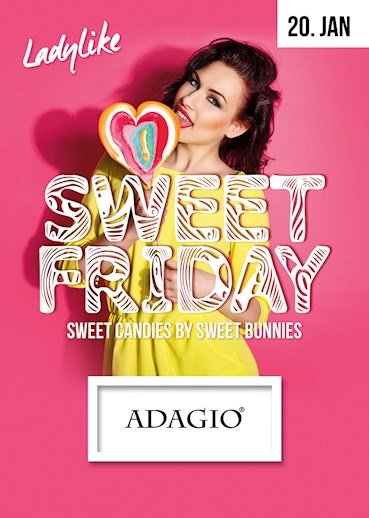 Adagio 20.01.2017 Ladylike! Sweet Friday