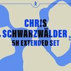 Ritter Butzke Berlin Chris Schwarzwälder (5h extended Set) @ Garten der Nacht