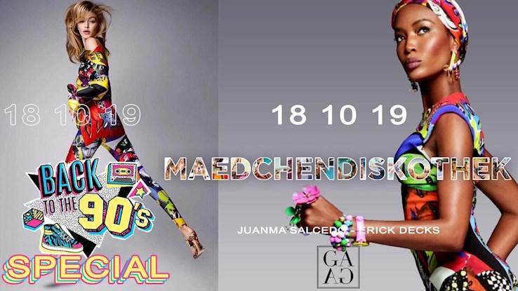 Gaga 18.10.2019 Maedchendiskothek 90s Special