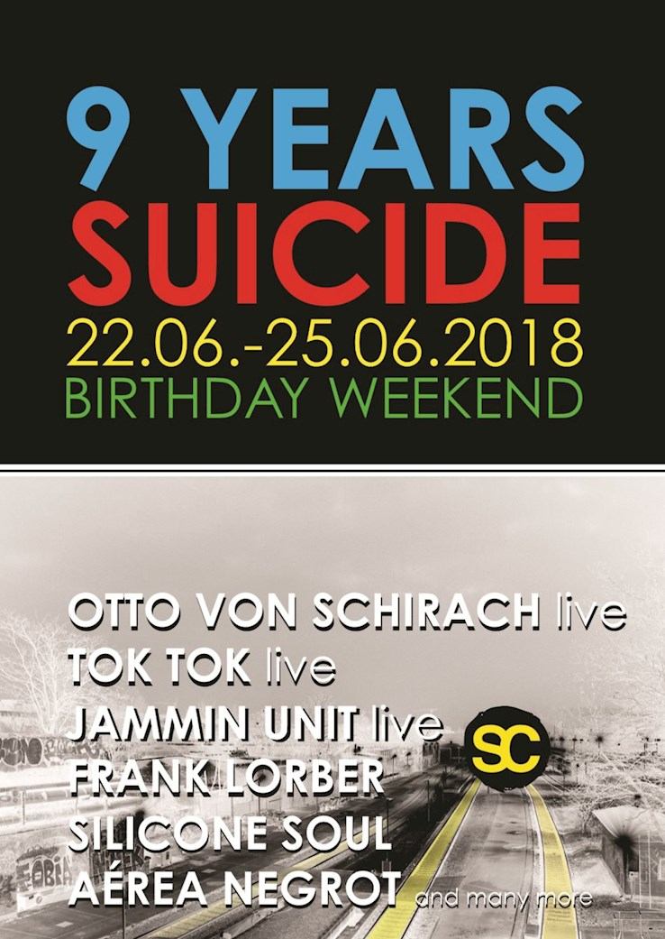 Suicide Circus 22.06.2018 9 Years suicide circus Non Stop Birthday Weekend
