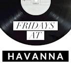 Havanna Berlin Friday Night - Party on 3 Floors