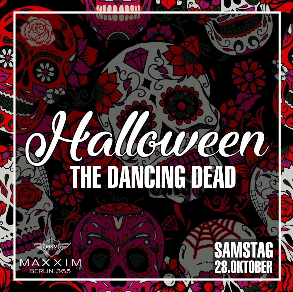 Maxxim Berlin The Maxxim Halloween 2017