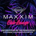 Maxxim Berlin Maxxim Clublounge - Saturday