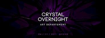 NOHO 04.09.2015 Crystal Overnight Art Department