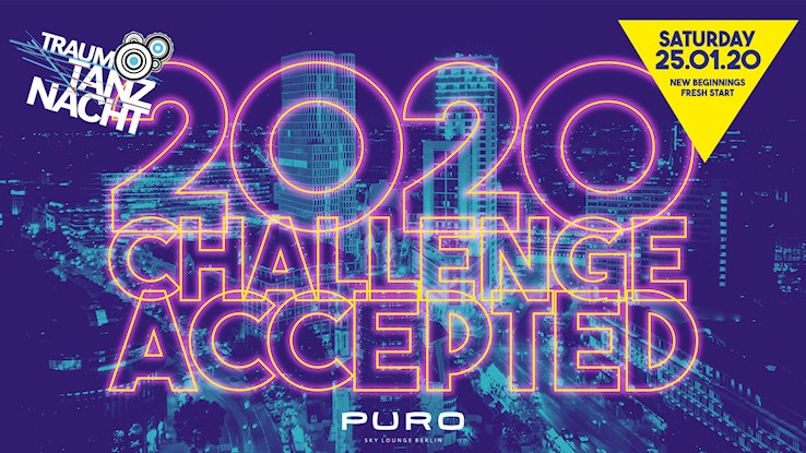 Puro 25.01.2020 Traumtanz-Nacht *2020 - Challenge Accepted*