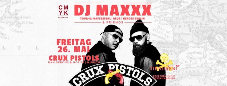 Moondoo 26.05.2017 DJ Maxxx & Friends w/ Crux Pistols (Dan Gerous, Notfx)