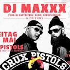 Moondoo Hamburg DJ Maxxx & Friends w/ Crux Pistols (Dan Gerous, Notfx)