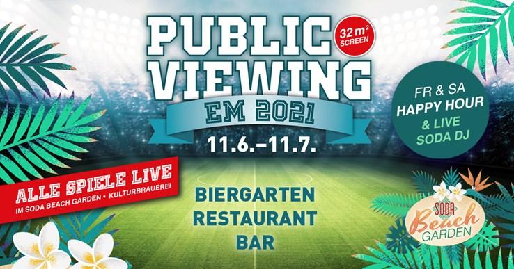 Soda 12.06.2021 Public Viewing zur Fußball EM 2021