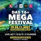 Kesselhaus Berlin Das 16+ Mega Festival