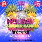 Maxxim Berlin XXL presents. Holiday Summer Camp 2