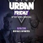 E4 Berlin Urban Friday - Hip Hop, RnB, Dancehall & Live Video Mixing by DJ D-Tale & DJ Van Tell