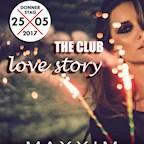 Maxxim Berlin The Club Love Story
