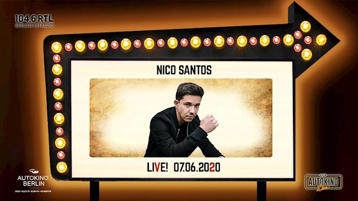 Autokino 07.06.2020 Nico Santos | Autokino Live! & 104.6 RTL präsentieren