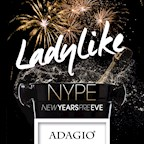 Adagio Berlin Ladylike! Nype New Years Pre Eve (we know what girls want)