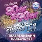 Trabrennbahn Karlshorst Berlin Die große 80er & 90er all inclusive Silvester Party