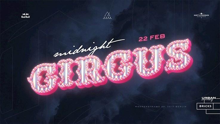 Bricks 22.02.2020 Bricks Urban Saturday | Midnight Circus