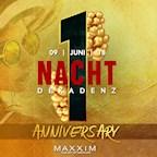 Maxxim Berlin Nacht Dekadenz | 1 Year Anniversary