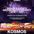 Kosmos Berlin Silvester 2016/2017 auf 3 Floors mit großem verglasten 360-Grad-Outdoorbereich