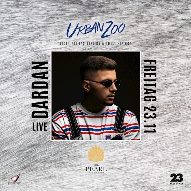 The Pearl 23.11.2018 Dardan Live - Urban Zoo - Berlins wildest Hip Hop